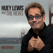Weather - Huey Lewis & The News