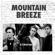 Строчки - Mountain Breeze