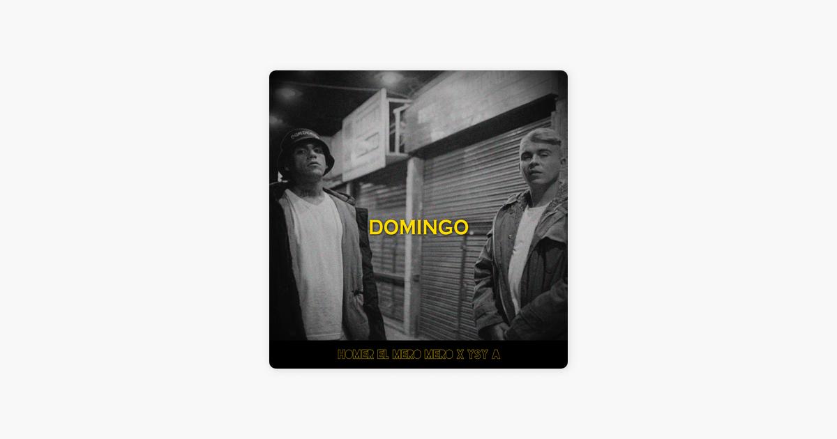 Domingo Feat Homer El Mero Mero Ysy A Single De Mdbcrew En