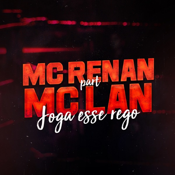 Joga Esse Rego (feat. MC Lan) - Single