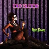 Old Blood - Veinscraper