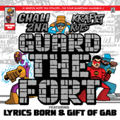 Guard the Fort (feat. Lyrics Born & Gift of the Gab) [Radio Edit]