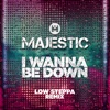 Icon I Wanna Be Down (Low Steppa Boiling Point Edit) - Single