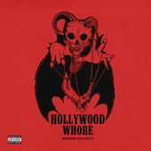 Hollywood Whore - Machine Gun Kelly Cover Art