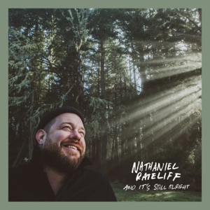 NATHANIEL RATELIFF - And It's Still Alright Chords and Lyrics