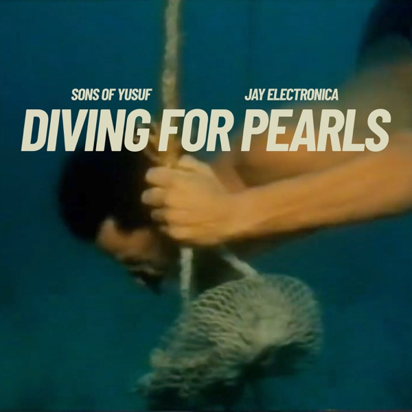 Diving for Pearls (feat. Jay Electronica) - Single