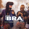 King Promise - Bra (feat. Kojo Antwi) artwork