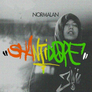 Shanti Dope - Normalan