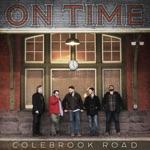 Colebrook Road - To Love Again