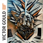 Victor Gould - Let Go (feat. Dayna Stephens, Godwin Louis, Jeremy Pelt, Anne Drummond, Rodney Green & Vicente Archer)