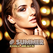 # Summer Chill Beats: Top 100, Easy Listening, Hot Party, Hotel Chillout Ibiza 2019