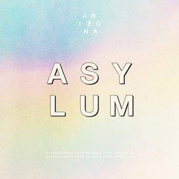 Asylum A R I Z O N A album songs, reviews, credits
