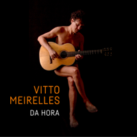 Vitto Meirelles - Da Hora artwork