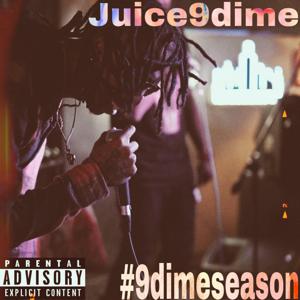Juice9Dime - #9Dimeseason