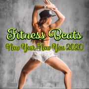 Fitness Beats: New Year New You 2020 - Various Artists