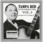 Tampa Red - Things 'Bout Coming My Way