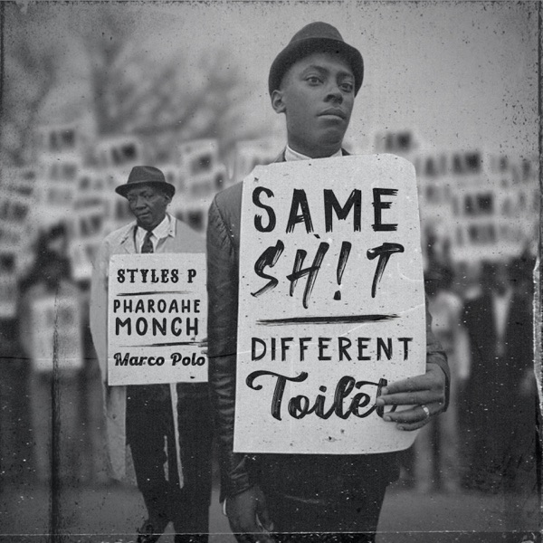 Same Sh!t, Different Toilet (feat. Styles P) - Single