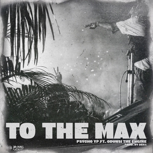 To the Max (feat. Odunsi (The Engine)) - Single