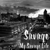 My Savage Life - EP