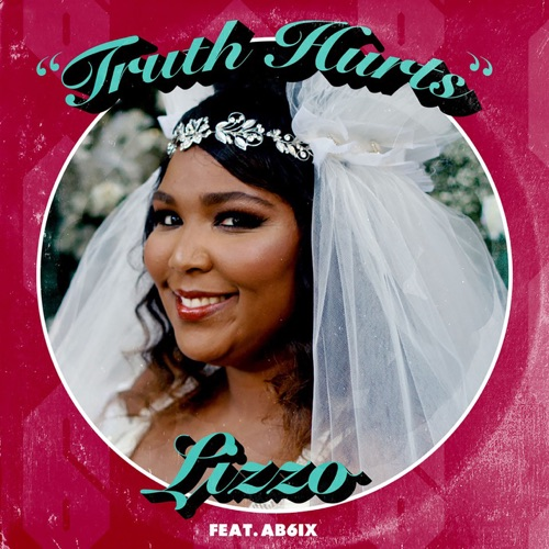Lizzo – Truth Hurts (feat. AB6IX) – Single (ITUNES PLUS AAC M4A)