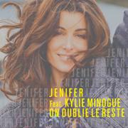 On oublie le reste (feat. Kylie Minogue) - Jenifer - Jenifer