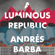 Andrés Barba, Lisa Dillman - translator & Edmund White - foreword - A Luminous Republic (Unabridged)