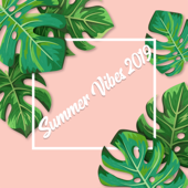 Summer Vibes 2019: Best Chill Out Selection, Top 100, Bar Lounge, Ibiza Beach Party, Electro House