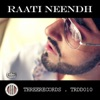 Raati Neendh Single