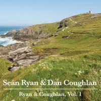 Ryan & Coughlan, Vol. 1 by Seán Ryan & Dan Coughlan on Apple Music