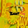 ZOO!! by ネクライトーキー