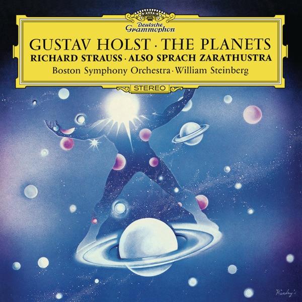 Boston Symphony Orchestra, Joseph Silverstein, Lorna Cooke DeVaron & William Steinberg - Holst: The Planets - Strauss: Also sprach Zarathustra
