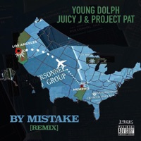 By Mistake (rmx) - YOUNG DOLPH-JUICY J-PROJECT PAT