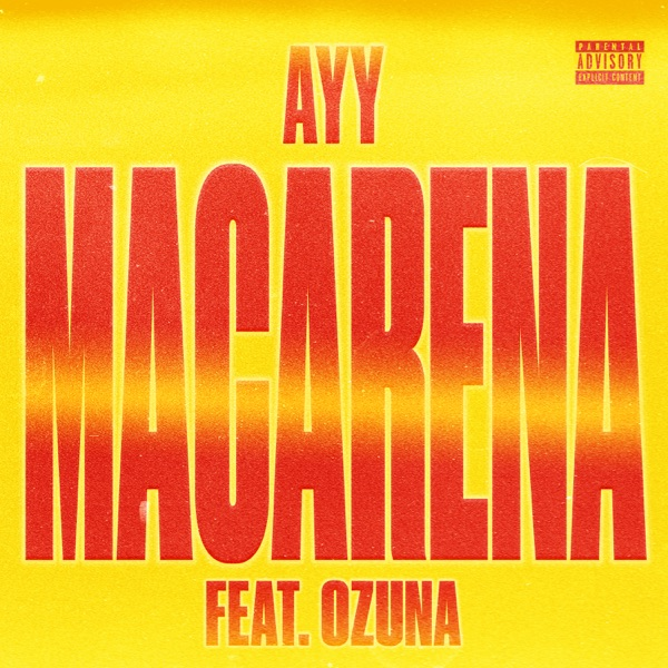 Ayy Macarena (Remix) - Single
