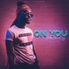 Jordan Moozy - On You artwork