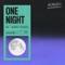 One Night (feat. Raphaella) - MK & Sonny Fodera lyrics