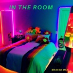 Masked Man - In the Room