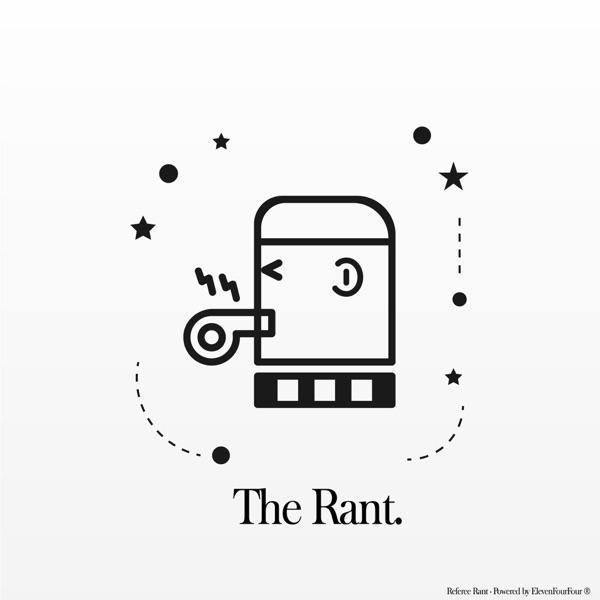 Referee Rant Podcast