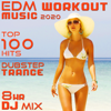 EDM Workout Music 2020 100 Hits Dubstep Trance 8 Hr DJ Mix - Workout Trance & Workout Electronica