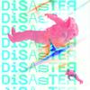 Hayes & Y - Disaster artwork