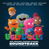 Broken Beautiful From the Movie UGLYDOLLS Kelly Clarkson