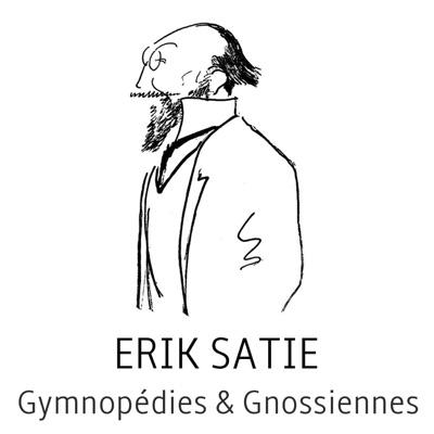 Erik satie : gymnopédies & gnossiennes - Erik Satie