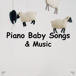 "Einstein Baby Lullaby Academy & Rockabye Lullaby - !!"" Piano Baby Songs & Music ""!!"