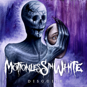 Disguise - Motionless In White - Motionless In White