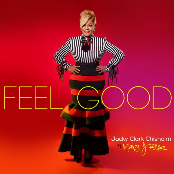 Feel Good (feat. Mary J. Blige) - Single