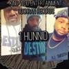 King Woo - 1 Hunnid (feat. Quicc & RJ Smooth)
