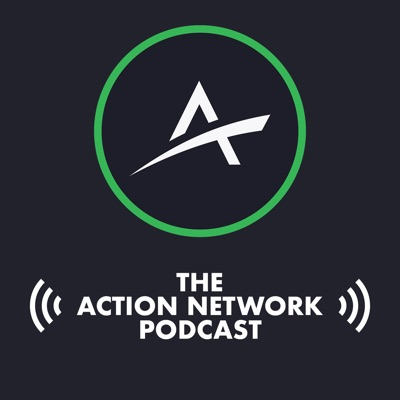 The Action Network Podcast
