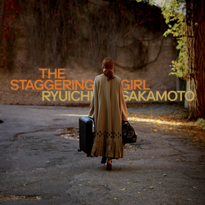 Ryuichi Sakamoto - The Staggering Girl (Original Motion Picture Soundtrack)