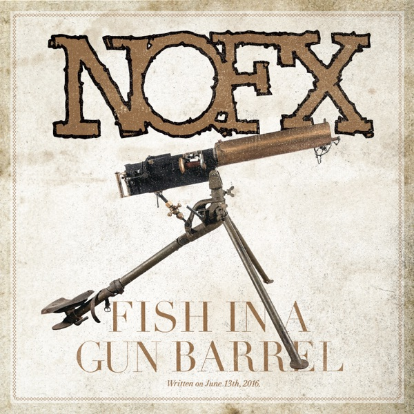 Fish in a Gun Barrel - Single