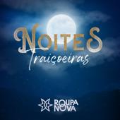 [Download] Noites Traiçoeiras MP3