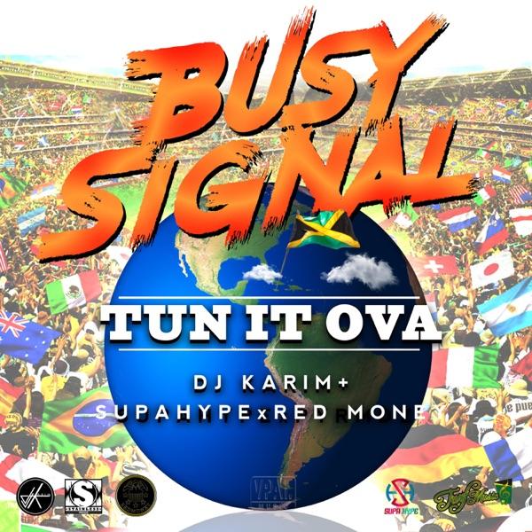 Tun It Ova (feat. DJ Karim, Supahype & Red Money) - Single